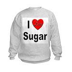 I Love Sugar (Front) Kids Sweatshirt