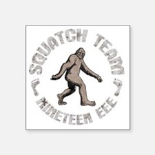"squatch-team-DKT Square Sticker 3"" x 3"""