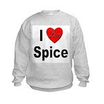 I Love Spice Kids Sweatshirt