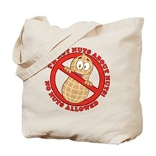 No Nuts Allowed Tote Bag