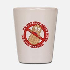No Nuts Allowed Shot Glass