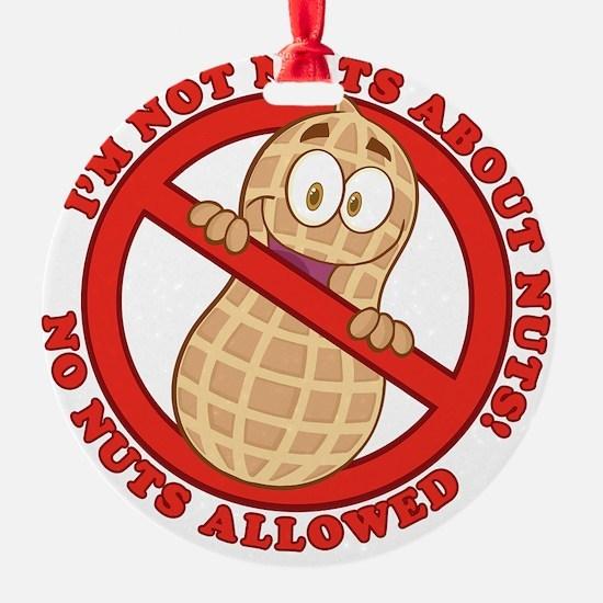 No Nuts Allowed Ornament