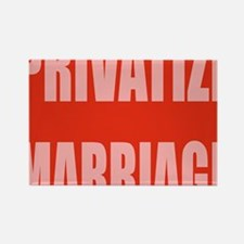privatize marriage Rectangle Magnet