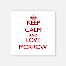 Keep calm and love Morrow Sticker