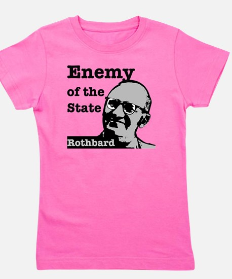 Enemy of the State - Rothbard Girl's Tee