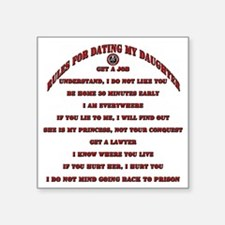 """Rules for Dating My Daughte Square Sticker 3"""" x 3"""""""
