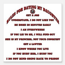 """Rules for Dating My Daug Square Car Magnet 3"""" x 3"""""""