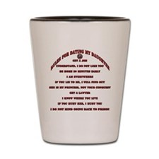 Rules for Dating My Daughter Shot Glass