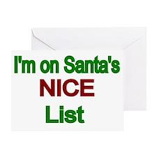 Im on Santas NICE  List Greeting Card