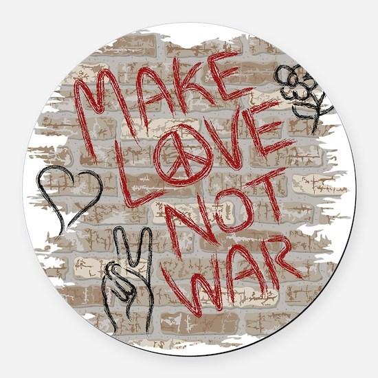 Make Love Not War Round Car Magnet