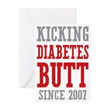 Diabetes Butt Since 2007 Greeting Card