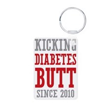 Diabetes Butt Since 2010 Keychains