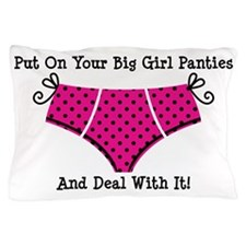 Big Girl Panties 1 Pillow Case