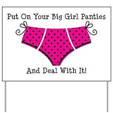 Big Girl Panties 1 Yard Sign