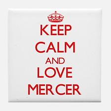 Keep calm and love Mercer Tile Coaster