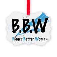 Lovely D- Big Better Woman Collec Ornament