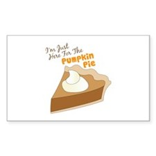 Im Just Here For The Pumpkin Pie Decal