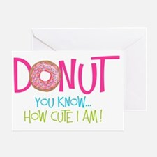 Donut you know... Greeting Card