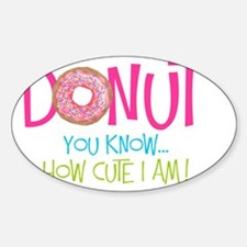 Donut you know... Decal