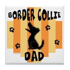 Border Collie Dad Tile Coaster