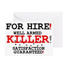KILLER FOR HIRE! Greeting Card