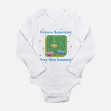 Future Scientist Like Mommy Baby Body Suit