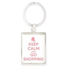 Keep Calm and Go Shopping Portrait Keychain