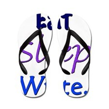 Eat, Sleep, Write Flip Flops
