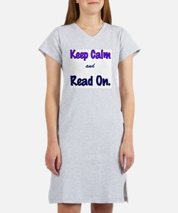Keep Calm and Read On. Women's Nightshirt