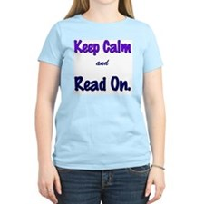 Keep Calm and Read On. T-Shirt