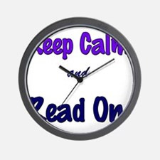 Keep Calm and Read On. Wall Clock