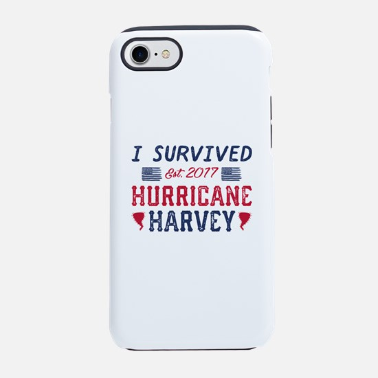 I Survived Hurricane Harvey iPhone 7 Tough Case