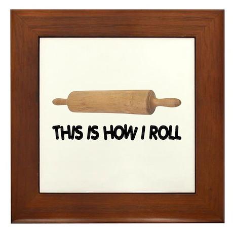 How I Roll Baking Framed Tile