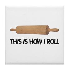 How I Roll Baking Tile Coaster