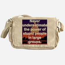 NEVER UNDERESTIMATE THE POWER OF STU Messenger Bag