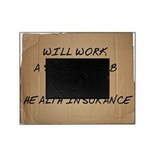 Will work a second job for health in Picture Frame