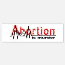 ABORTION IS MURDER Bumper Bumper Bumper Sticker