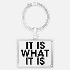 It is what it is Landscape Keychain
