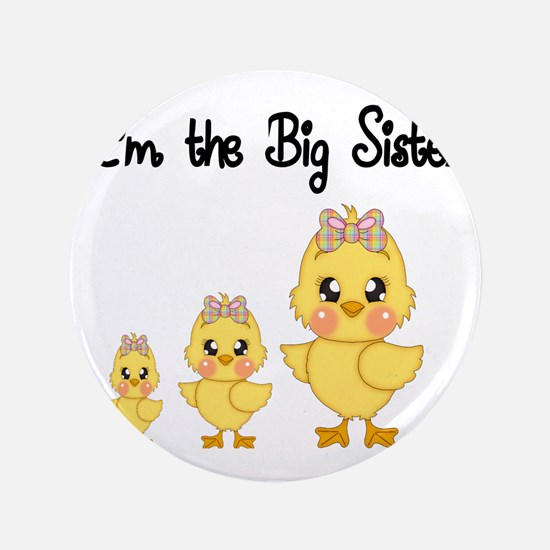 """Im the big sister 3.5"""" Button"""