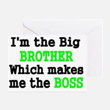 IM THE BIG BROTHER WHICH MAKES ME TH Greeting Card