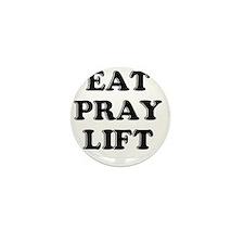 eat pray lift Mini Button
