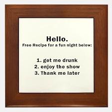 Get me drunk and start the sh Framed Tile