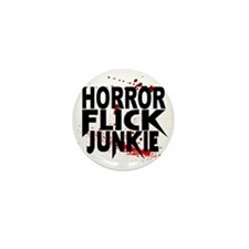Horror Flick Junkie Mini Button