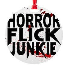 Horror Flick Junkie Ornament