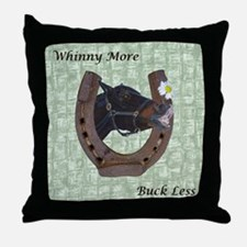 Cute Whinny More Buck Less Horse Throw Pillow