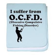 Obsessive Compulsive Fishing Disorder baby blanket