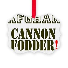 AFGHAN CANNON FODDER 2 Ornament