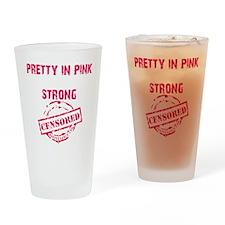 PRETTY IN PINK - BLACK Drinking Glass