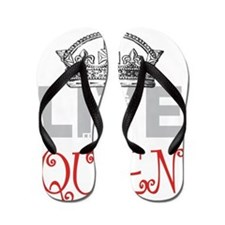 Long Live the QUEEN Flip Flops