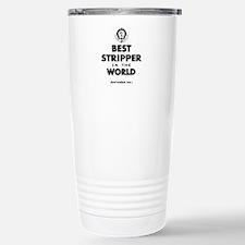 The Best in the World Stripper Travel Mug